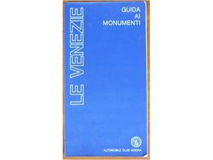 Le Venezie - Guida ai monumenti - ACI