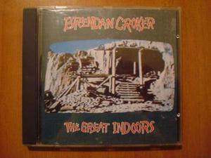 Brendan croker - the great indoors - cd musicale ottimo