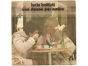 Disco_ Lucio Battisti, Una donna per amico