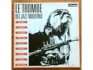 Le trombe del jazz moderno (Davis,Navarro,Gillespie) vinile