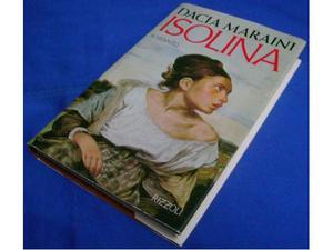Isolina - La donna tagliata a pezzi - di Dacia Maraini -