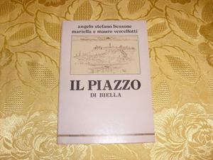 Il Piazzo di Biella di Angelo Bessone -
