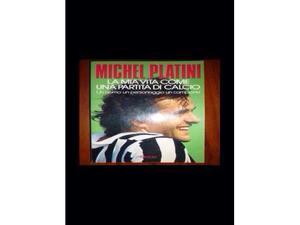 Libro Michel Platini: la mia vita come una partita di calcio