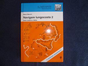 """Navigare Lungocosta 2 â€"""" Dalla Calabria a Malta NUOVO"""