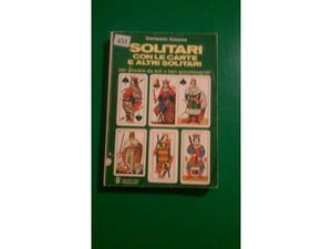Solitari con le carte e altri solitari