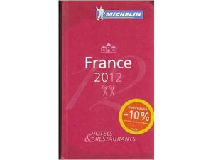 France  Guida hotels & restaurants.Ed.Michelin Francese