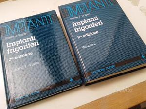 IMPIANTI FRIGORIFERI Volume 1 FISICA Volume 2