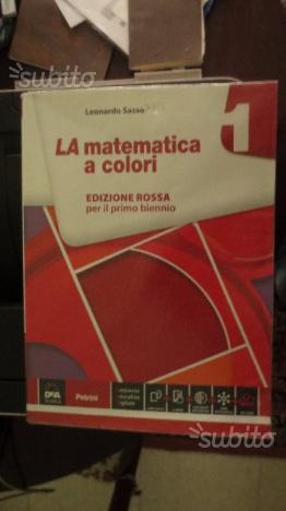 Libro di matematica LA MATEMATICA A COLORI
