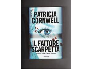 Il fattore Scarpetta, di Patricia Cornwell