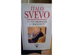 Svevo Italo, Tutti i romanzi e i racconti
