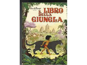 DISNEY - IL LIBRO DELLA GIUNGLA - Cartonato Mondadori