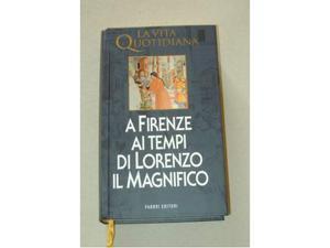 A Firenze ai tempi di Lorenzo il Magnifico