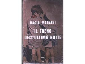 Il treno dell'ultima notte, Dacia Maraini, Mondolibri