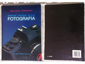 Libro BREVE GUIDA Alla FOTOGRAFIA Michael Freeman Melita