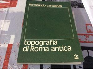 Topografia di Roma antica (Manuali universitari)