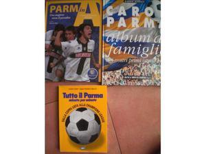 Tutto il parma minuto per minuto, Caro parma, Parma in A