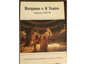 Bergamo e il teatro stagione  ed comune