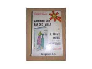 Andiamo con Pancho Villa - F. Rafael Munoz