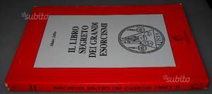 Il libro segreto dei grandi esorcismi, abate Julio