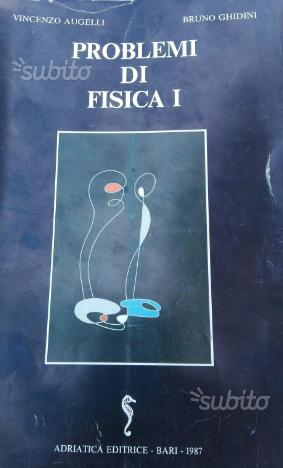 """Libro di fisica """"Problemi di Fisica 1"""""""