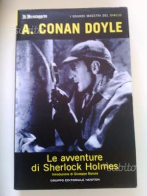 A. Conan Doyle - Le avventure di Sherlock Holmes