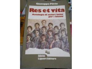 Res et vita - Antologia di autori latini per i bienni