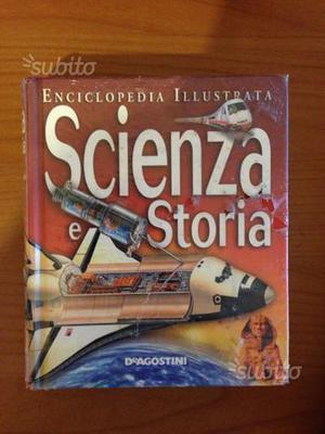 Enciclopedia illustrata deagostini Scienza e Stori