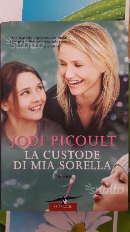 Libro La custode di mia sorella - Jodi Picoult