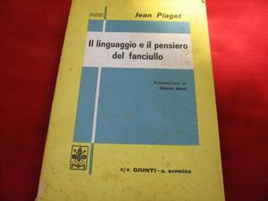 Piaget, Il linguaggio e il pensiero del fanciullo