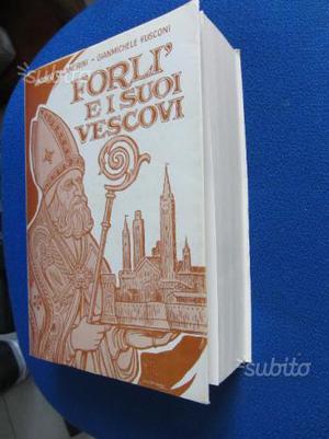 Forlì e i suoi vescovi vol. 1