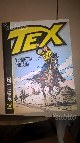 Tex - Vendetta indiana di Bonelli e Ticci