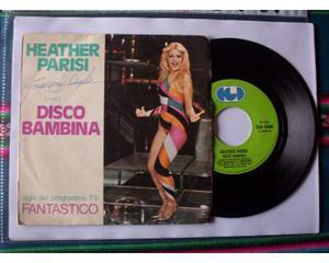 """Disco 45 giri: Heather Parisi """"Disco bambina"""" - """" Blackout"""""""