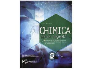 ISBN: . CHIMICA SENZA SEGRETI.