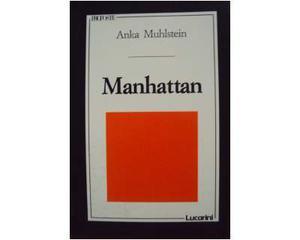 Manhattan. La favolosa storia di New York dagli indiani al