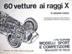 60 VETTURE AI RAGGI X - ediz. A.C.I.