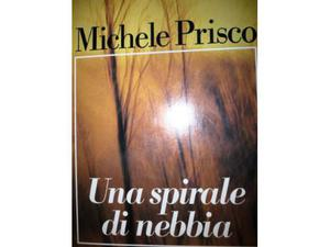 Michele Prisco: Una spirale di nebbia Ed. Euroclub A45