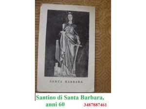 Santino di Santa Barbara, anni 60