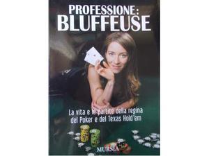 Isabelle Mercier, Professione:Bluffeuse, Poker Texas Hold'em