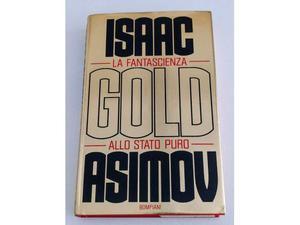 Gold - la fantascienza allo stato puro (asimov)