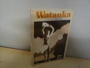 Fumetto WATANKA la vera storia degli indiani