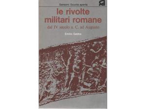 Gabba Le rivolte militari romane dal IV secolo a.C. ad