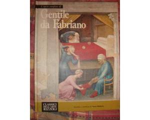 Gentile da Fabriano.Classici dell'Arte Editori
