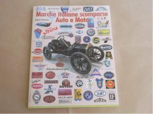 Libro Marche Italiane Scomparse Auto e Moto - ASI