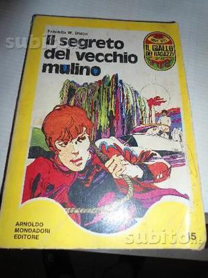 F.W. DIXON - IL SEGRETO DEL VECCHIO MULINO - Monda