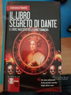 Francesco Fioretti - Il libro segreto di Dante