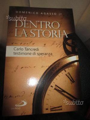 """Libro """"DENTRO LA STORIA"""" di D. jr. Agasso - nuovo"""