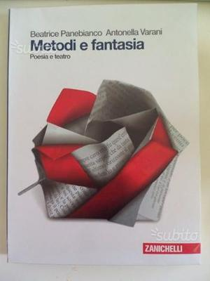Metodi e fantasia - Poesia e teatro