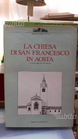 Orlandoni B. La chiesa di San Francesco in Aosta