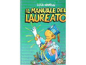 Luca Novelli Il manuale del laureato