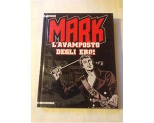 Fumetto cartonato Mark L'avamposto degli eroi